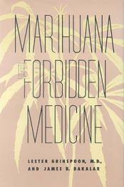 Marijuana the Forbidden Medicine